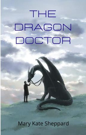 The Dragon Doctor by MKShepp