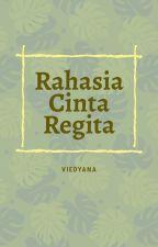Rahasia Cinta Regita by viedyana