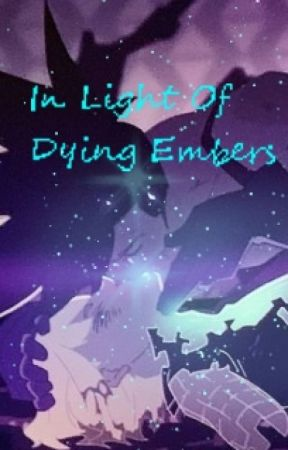 In Light Of Dying Embers by maple_loving_alfie