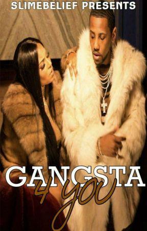 Gangsta 4 You by SLIMEBELIEF