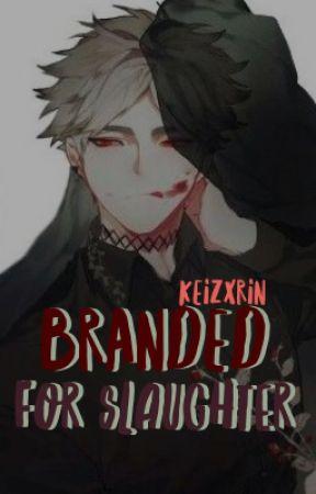 branded for slaughter ➳ semi eita by keizxrin