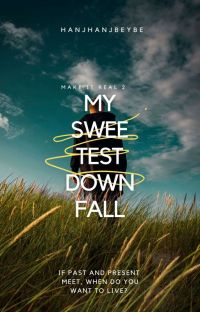 MIR 2: My Sweetest Downfall [PUBLISHED UNDER POP FICTION] cover