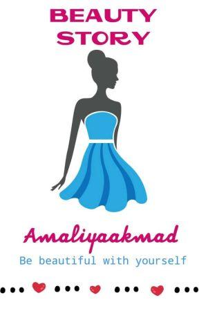 Beauty Story by Amaliyaakmad