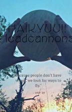 Haikyuu!! Headcannons by MissCarmex