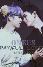 PAINFUL LOVE [ONEUS] [LEEON]  by Ppiyakdoongie