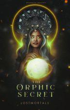 The Orphic Secret ni lostmortals