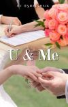 U AND ME (SHORT STORY ) COMPLETED ✔ cover
