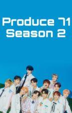 Produce 71 Season 2 | | BG Survival Applyfic by SuperiorPieceOfTrash