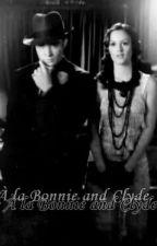《 À la Bonnie and Clyde 》 par Linconnue