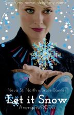 Let it Snow (B. Banner) by Lone-wolf-fanfics