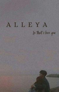 ALLEYA ( SO THAT I LOVE U ) ||✔️ cover