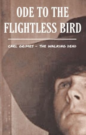 ODE TO THE FLIGHTLESS BIRD | CARL GRIMES by neverclear