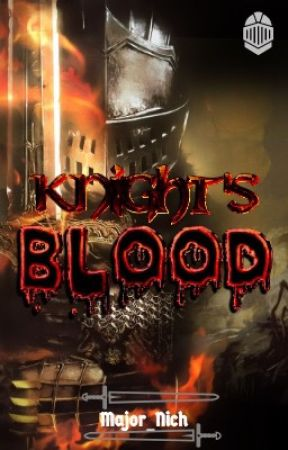 Knight's Blood by Major_Nich