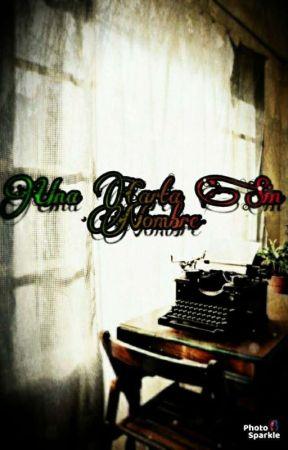 """""""Una Carta Sin Nombre"""" by Carmin2020"""
