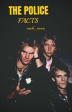 """THE POLICE """"FACTS"""" by mich_mcca"""