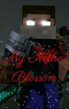 My Nether Blossom (Herobrine x Reader) by Lunabird62442
