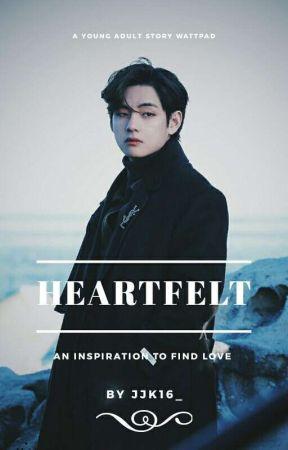 HEARTFELT  by jjk16_