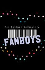 Fanboys by Nchangi