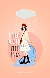 Unrequited Feelings | ✓ cover