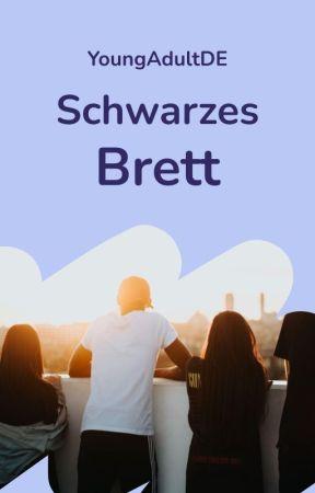 Schwarzes Brett by WattpadYoungAdultDE