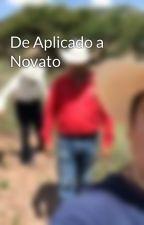 De Aplicado a Novato by jmmelendezf