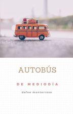 Autobús de medio día by DafneM1993