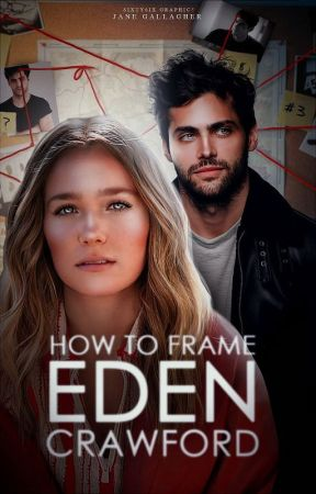 How to Frame Eden Crawford by americanmediocrity