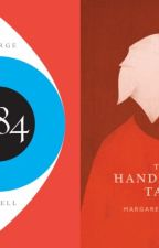 1984 and The Handmaid's Tale: Theme Of Control by BureikuSaikusu