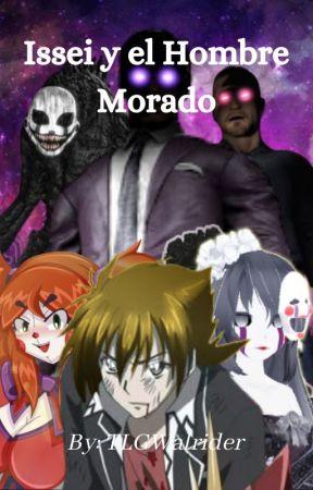 Issei y El Hombre Morado by TLGWalrider
