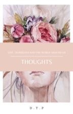 Thoughts by dndtp-