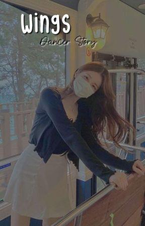 𝐖𝐢𝐧𝐠𝐬    Dancer story by jwyisbae__