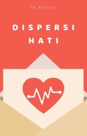 DISPERSI HATI by OeoeAlMahmoed