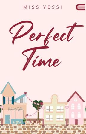 PERFECT TIME [END] by callmemiss_yessi87