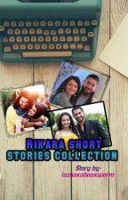 Rikara Short Stories Collection by lazyakabookworm