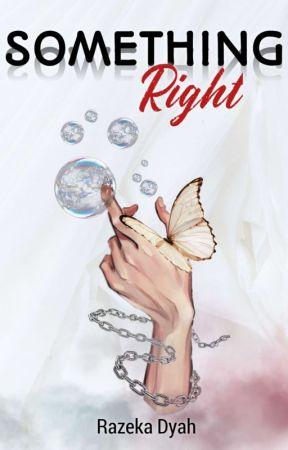 ~SOMETHING RIGHT~ by Ra_razeka