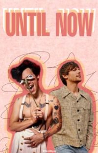 Until Now (Larry Stylinson) cover