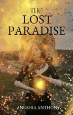 The Lost Paradise by lostpurplesoul