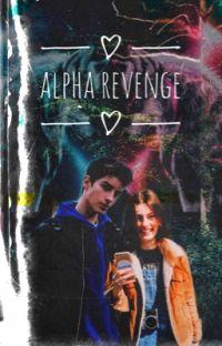 Alpha Revenge||إنتقام الألفا cover