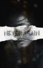 Never Again by kremcia14