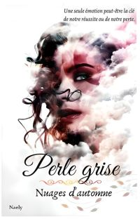Perle grise - nuages d'automne (TOME 1) cover