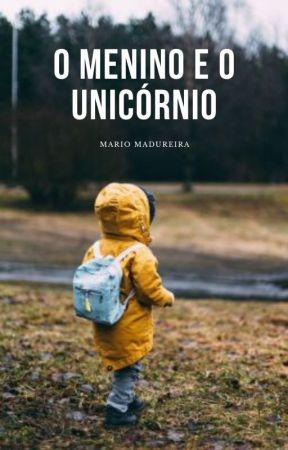 MICROCONTO - O menino e o unicórnio by omariomadureira
