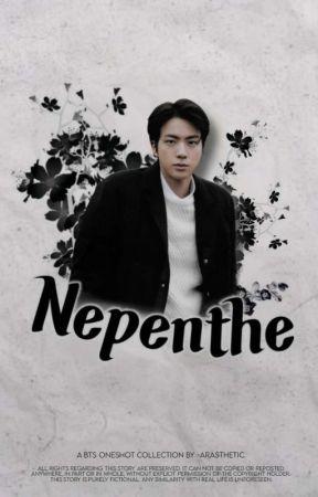 Nepenthe | Oneshots by -arasthetic