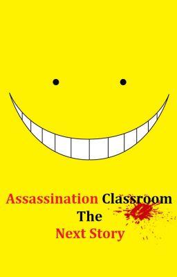 (Drop) Assassination Classroom: The Next Story