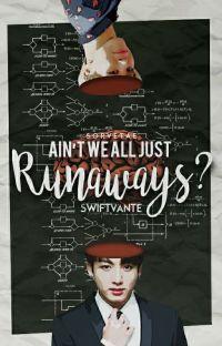 ain't we all just runaways? | jjk + pjm cover