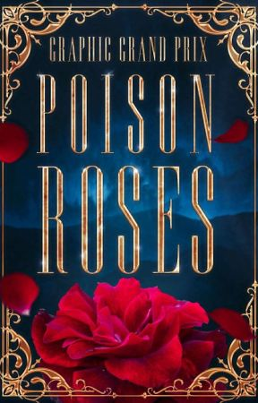 Poison Roses • graphic grand prix by anty_art