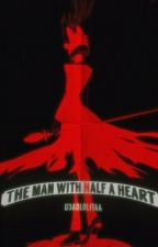 The man with half a heart.        Alastor x reader by Litttlebrrat