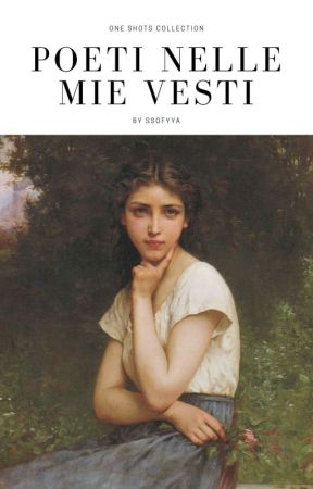 Poeti Nelle Mie Vesti  by ssofyya