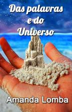Das Palavras e do Universo by PandamandaLomba