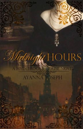 Midnight Hours | Coming June 2021 by AyannaTheeWriter