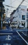 [√] Our Friendship Story   BTS cover